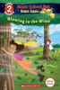 Blowing in the Wind (Scholastic Reader, Level 2: Magic School Bus Rides Again)