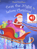 Twas the night before Christmas (AUDIO and Magical ILLUSTRATIONS)