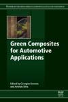 Green Composites For Automotive Applications Enhanced Edition