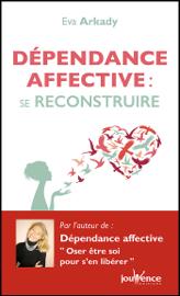 Dépendance affective : se reconstruire (n.e.)