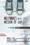 Millennials And The Mission Of God