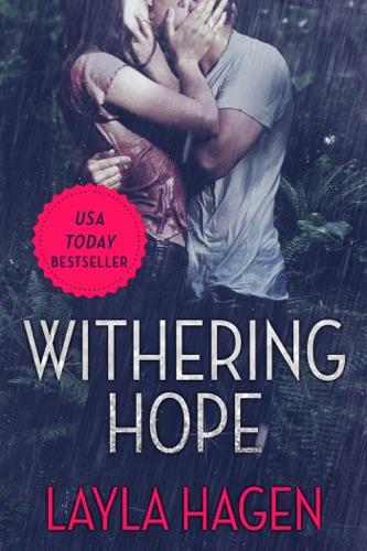 Withering Hope - Layla Hagen - Layla Hagen