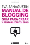 Manual De Blogging Gua Para Crear Y Rentabilizar Tu Blog