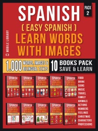 Spanish Easy Spanish Learn Words With Images Super Pack 10 Books In 1