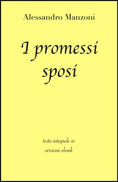 I promessi sposi di Alessandro Manzoni in ebook by Alessandro Manzoni & grandi Classici
