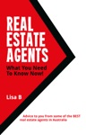 Real Estate Agents What You Need To Know Now