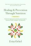 Healing  Prevention Through Nutrition