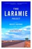 The Laramie Project - Moises Kaufman