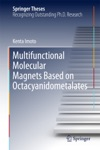 Multifunctional Molecular Magnets Based On Octacyanidometalates