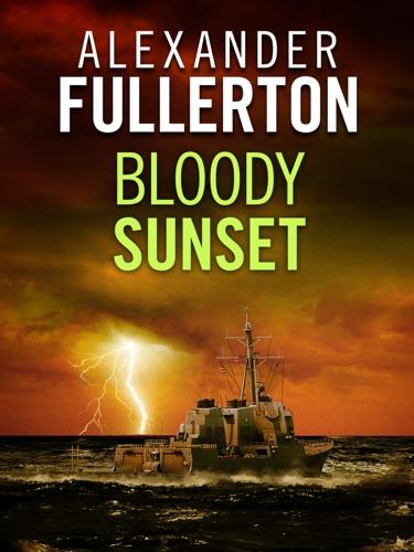 Alexander Fullerton - Bloody Sunset