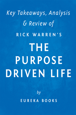 The Purpose Driven Life - Eureka Books book