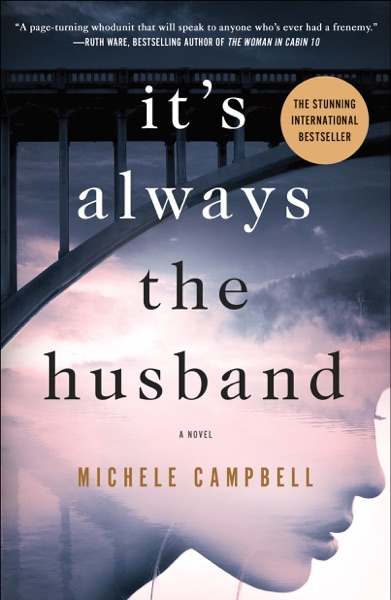 It's Always the Husband - Michele Campbell book cover