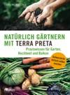 Natrlich Grtnern Mit Terra Preta