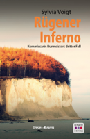 Sylvia Voigt - Rügener Inferno: Kommissarin Burmeisters dritter Fall. Inselkrimi artwork