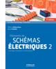 Mémento de schémas électriques 2 - Thierry Gallauziaux & David Fedullo