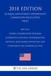2013-12-31 Energy Conservation Program - Alternative Efficiency Determination Methods Basic Model Definition And Compliance For Commercial HVAC US Energy Efficiency And Renewable Energy Office Regulation EERE 2018 Edition