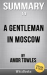 A Gentleman In Moscow A Novel By Amor Towles TriviaQuiz Reads