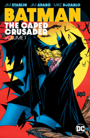 Batman: The Caped Crusader Vol. 1