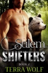 Salem Shifters Book Two