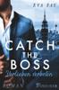 Eva Fay - Catch the Boss - Verlieben verboten Grafik