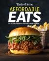 Taste Of Home Affordable Eats