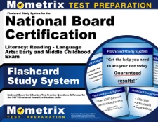 Flashcard Study System for the National Board Certification Literacy:  Reading - Language Arts: Early and Middle Childhood Exam: by National Board