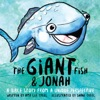 The Giant Fish  Jonah A Bible Story From A Unique Perspective