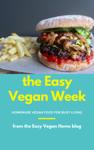 The Easy Vegan Week