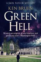 Ken Bruen - Green Hell artwork