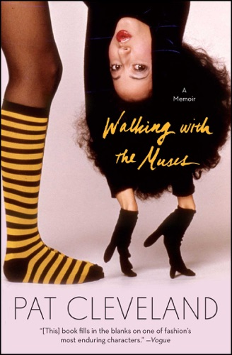 Pat Cleveland - Walking with the Muses