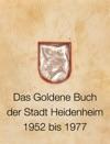 Das Goldene Buch Der Stadt Heidenheim 1952 Bis 1977