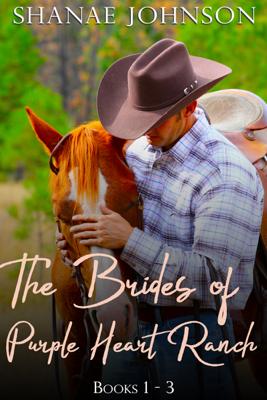 Shanae Johnson - The Brides of Purple Heart Ranch Boxset, Books 1-3 book
