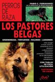 Download and Read Online Los pastores belgas: Groenendael - Tervueren - Malinois - Laekenois