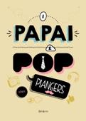 O papai é pop Book Cover