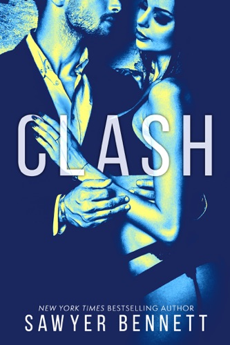Sawyer Bennett - Clash: Cal and Macy's Story Book 1