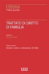 Trattato di Diritto di Famiglia - Vol. V: Unione civile e convivenza di fatto Book Cover