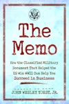 The Memo How The Classified Military Document That Helped The US Win WWII Can Help You Succeed In Business