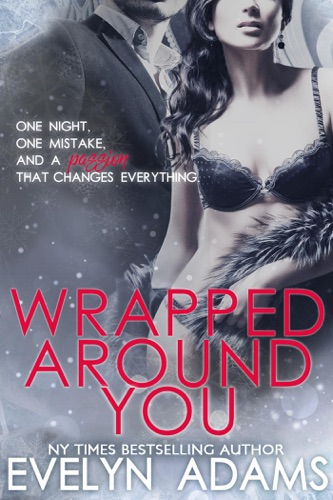 Evelyn Adams - Wrapped Around You