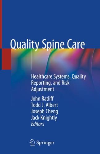 John Ratliff, Todd J. Albert, Joseph Cheng & Jack Knightly - Quality Spine Care