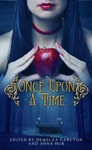 Once Upon A Time A Collection Of Folktales Fairytales And Legends