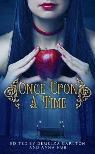 Once Upon A Time: A Collection of Folktales, Fairytales and Legends Book