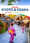 Pocket Kyoto  Osaka Travel Guide