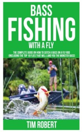Bass Fishing With A Fly