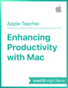 Apple Education - Enhancing Productivity with Mac macOS High Sierra artwork