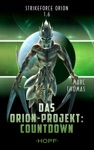 Strikeforce Orion 16 - Das Orion-Projekt Countdown
