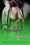 Beautiful Confusion: A Pride and Honor Novella