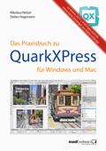Praxisbuch zu QuarkXPress 2017 für Windows und Mac: