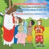 Let The Little Children Come To Me—Kite Timoun Yo Vinn Jwenn Mwen—Laissez Les Petits Enfants De Venir À Moi