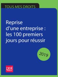 Reprise d'une entreprise : les 100 premiers jours pour réussir 2019