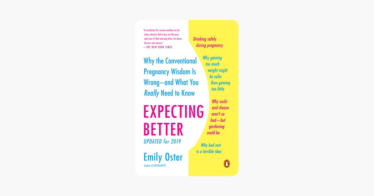 Expecting Better - Emily Oster
